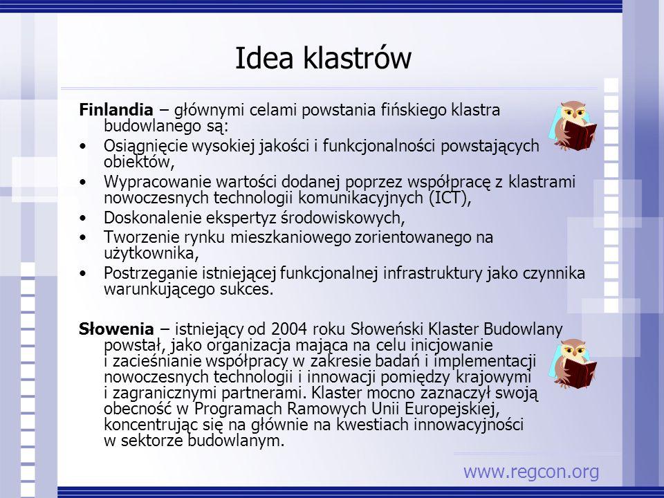 Finlandia – głównymi celami powstania fińskiego klastra budowlanego są: Osiągnięcie wysokiej jakości i funkcjonalności powstających obiektów, Wypracow