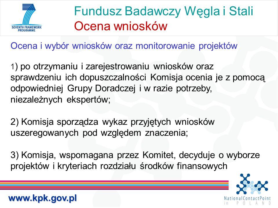 Fundusz Badawczy Węgla i Stali Ocena wniosków Ocena i wybór wniosków oraz monitorowanie projektów 1 ) po otrzymaniu i zarejestrowaniu wniosków oraz sp