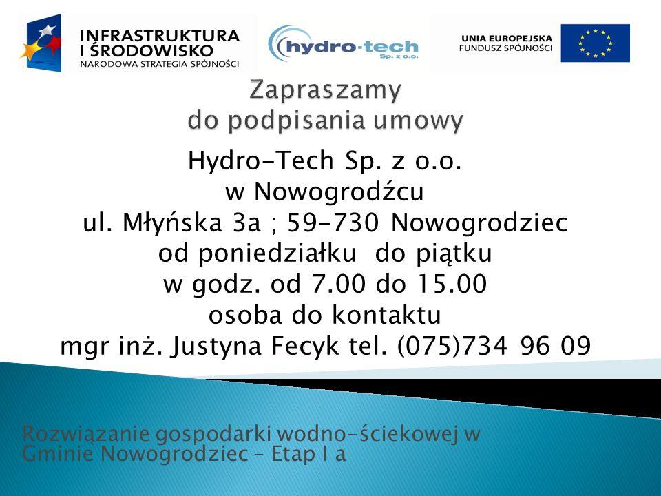 Rozwiązanie gospodarki wodno-ściekowej w Gminie Nowogrodziec – Etap I a Hydro-Tech Sp.