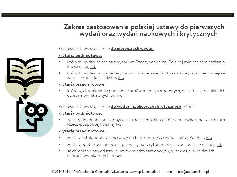 Zakres zastosowania polskiej ustawy do pierwszych wydań oraz wydań naukowych i krytycznych Przepisy ustawy stosuje się do pierwszych wydań: kryteria p