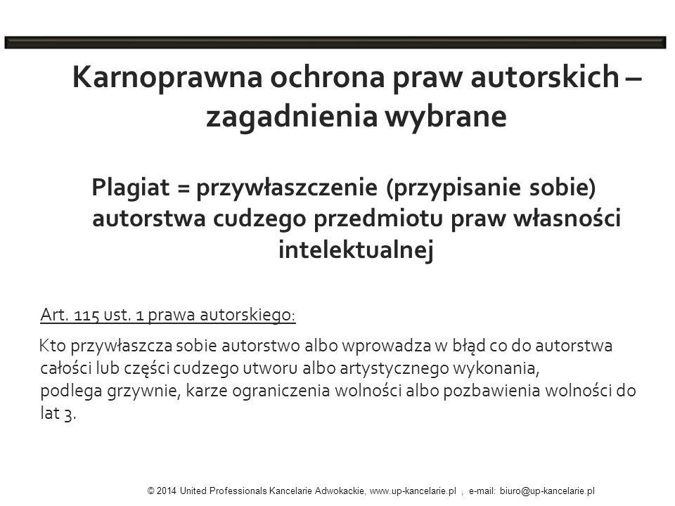 Karnoprawna ochrona praw autorskich – zagadnienia wybrane Plagiat = przywłaszczenie (przypisanie sobie) autorstwa cudzego przedmiotu praw własności in