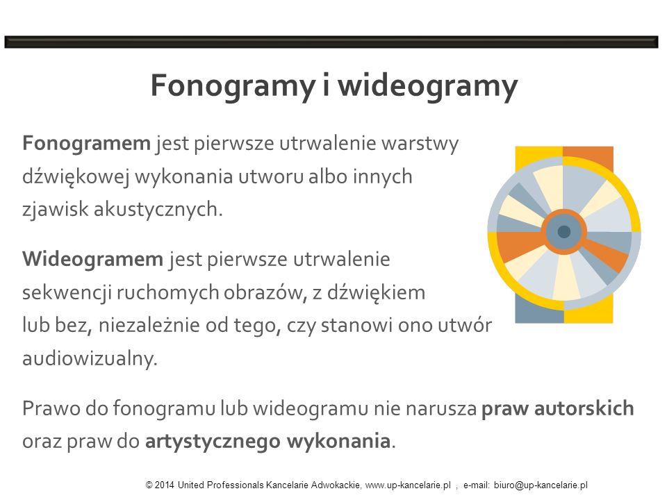 Fonogramy i wideogramy Fonogramem jest pierwsze utrwalenie warstwy dźwiękowej wykonania utworu albo innych zjawisk akustycznych. Wideogramem jest pier