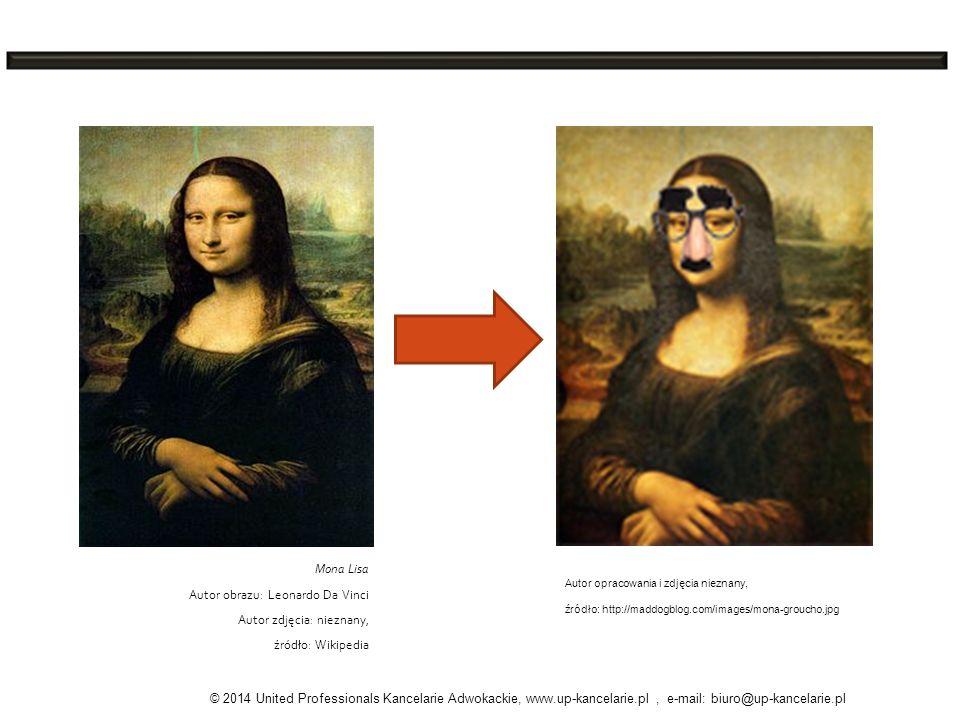 Autor opracowania i zdjęcia nieznany, źródło: http://maddogblog.com/images/mona-groucho.jpg Mona Lisa Autor obrazu: Leonardo Da Vinci Autor zdjęcia: n