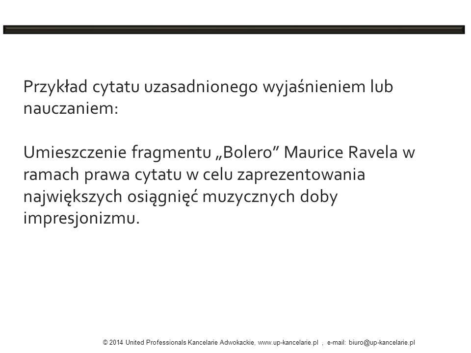 Przykład cytatu uzasadnionego wyjaśnieniem lub nauczaniem: Umieszczenie fragmentu Bolero Maurice Ravela w ramach prawa cytatu w celu zaprezentowania n