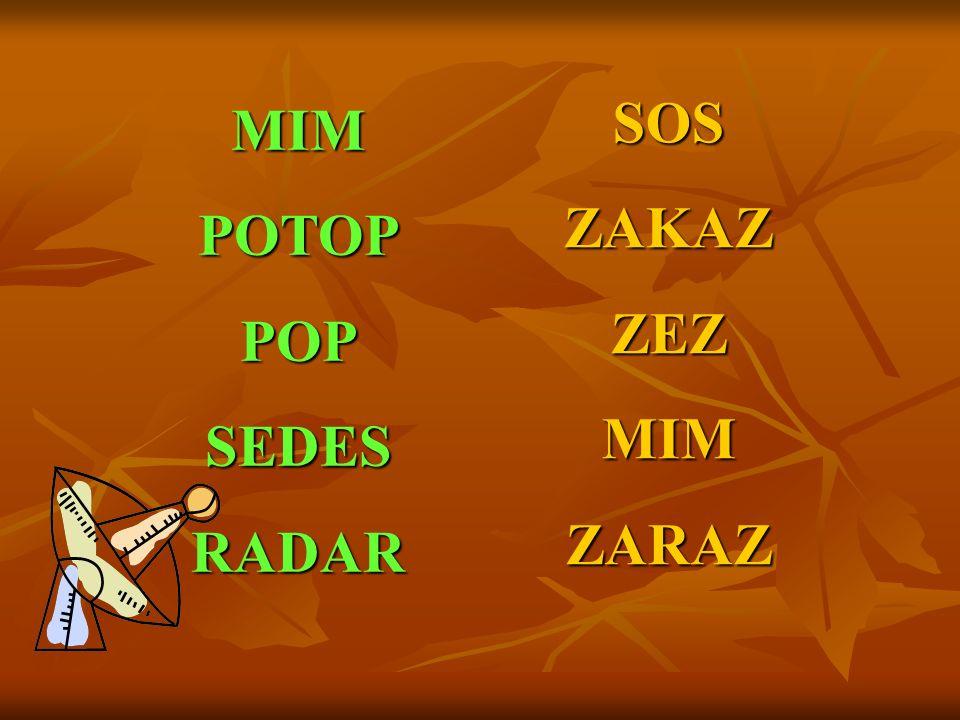 MIMPOTOPPOPSEDESRADAR SOSZAKAZZEZMIMZARAZ