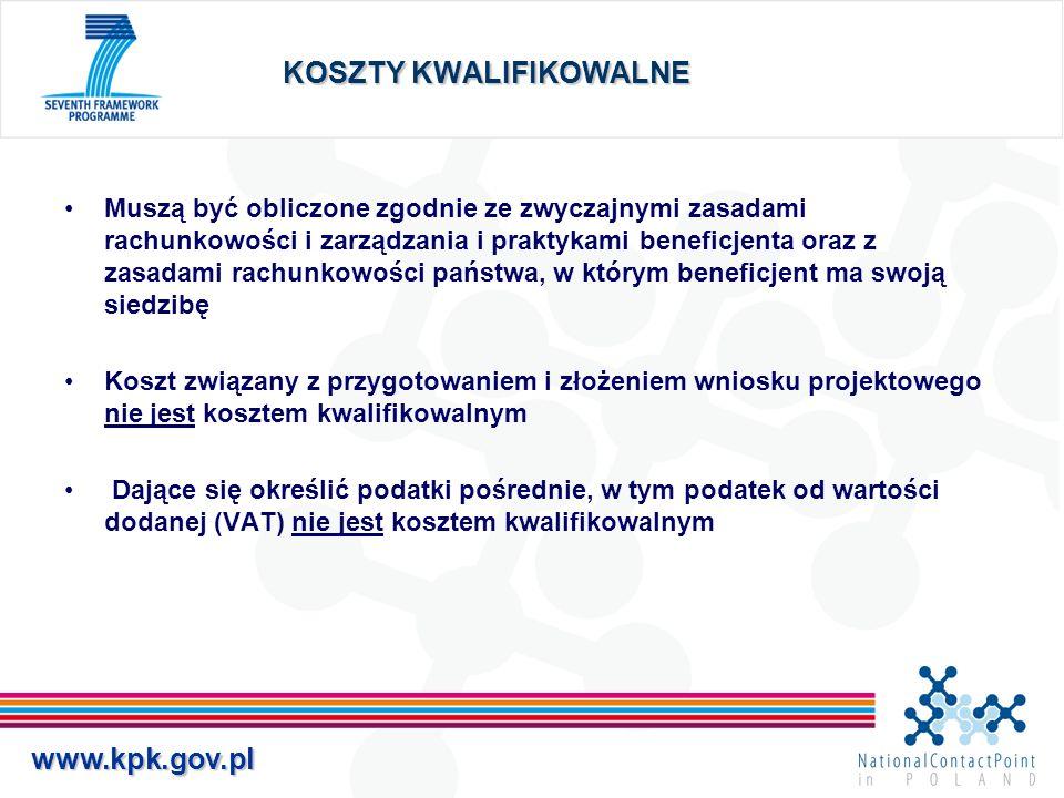 www.kpk.gov.pl KOSZTY KWALIFIKOWALNE Muszą być obliczone zgodnie ze zwyczajnymi zasadami rachunkowości i zarządzania i praktykami beneficjenta oraz z zasadami rachunkowości państwa, w którym beneficjent ma swoją siedzibę Koszt związany z przygotowaniem i złożeniem wniosku projektowego nie jest kosztem kwalifikowalnym Dające się określić podatki pośrednie, w tym podatek od wartości dodanej (VAT) nie jest kosztem kwalifikowalnym
