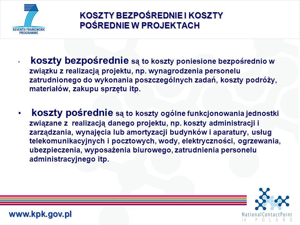 www.kpk.gov.pl SPOSOBY SPRAWOZDAWANIA KOSZTÓW W PROJEKTACH 1.jednostka wylicza i sprawozdaje rzeczywistą wartość swoich kosztów pośrednich.