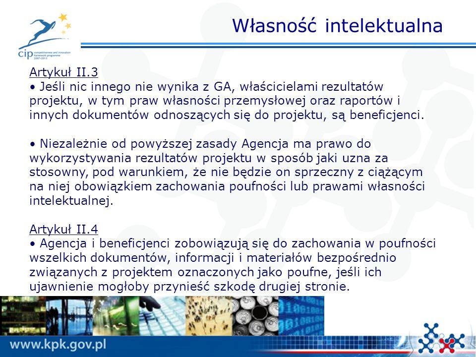Własność intelektualna Artykuł II.3 Jeśli nic innego nie wynika z GA, właścicielami rezultatów projektu, w tym praw własności przemysłowej oraz raportów i innych dokumentów odnoszących się do projektu, są beneficjenci.