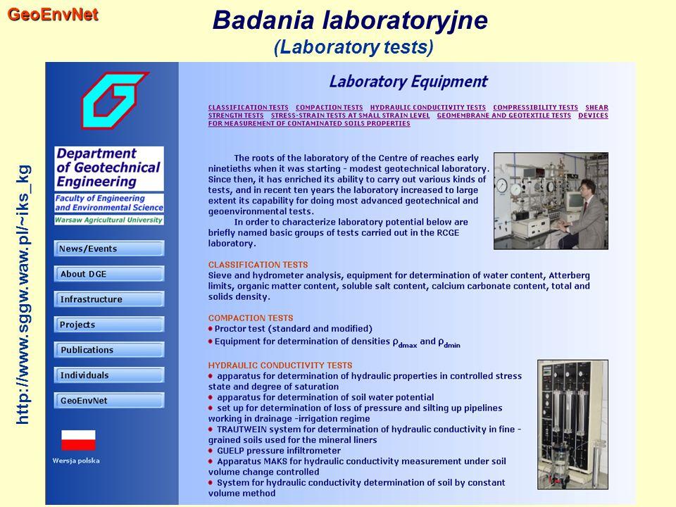 Badania laboratoryjne (Laboratory tests)GeoEnvNet http://www.sggw.waw.pl/~iks_kg