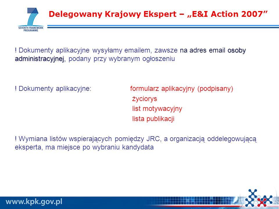 Delegowany Krajowy Ekspert – E&I Action 2007 osoby administracyjnej, .