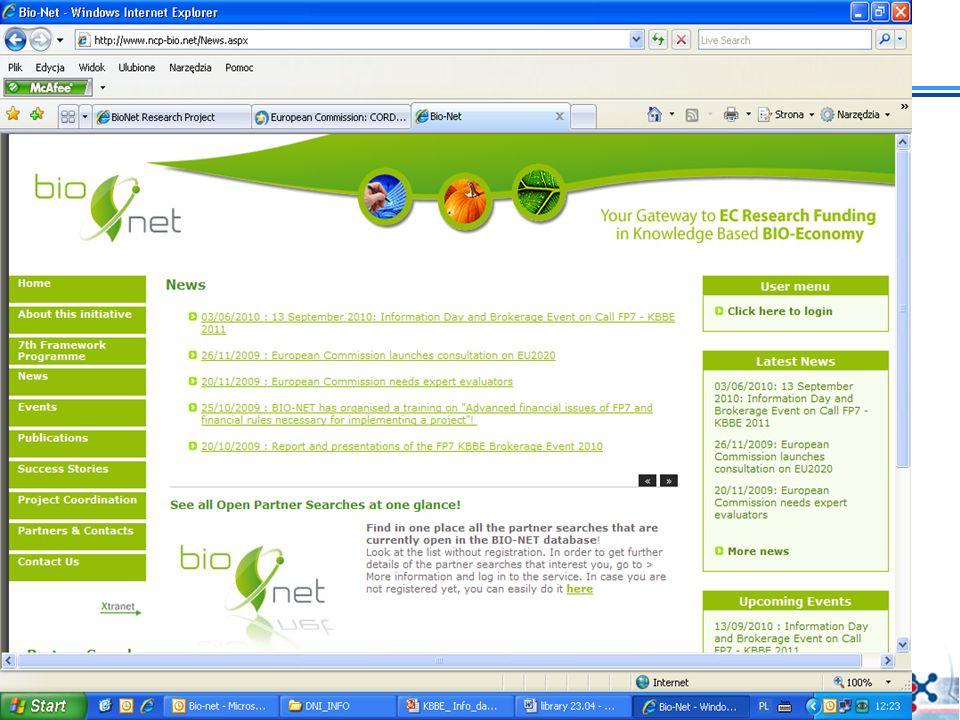 Więcej informacji Open information day i Brokerage event 13 września 2010: http://cordis.europa.eu/fp7/kbbe/home_en.html Krajowy Punkt Kontaktowy http://www.kpk.gov.pl Siódmy Program Ramowy http://cordis.europa.eu/fp7/home_en.html http://ec.europa.eu/research/fp7 Konkursy http://cordis.europa.eu/fp7/dc/index.cfm?fuseaction=UserSite.FP7CallsPage