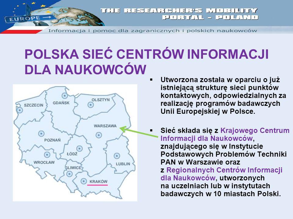 Utworzona została w oparciu o już istniejącą strukturę sieci punktów kontaktowych, odpowiedzialnych za realizację programów badawczych Unii Europejskiej w Polsce.