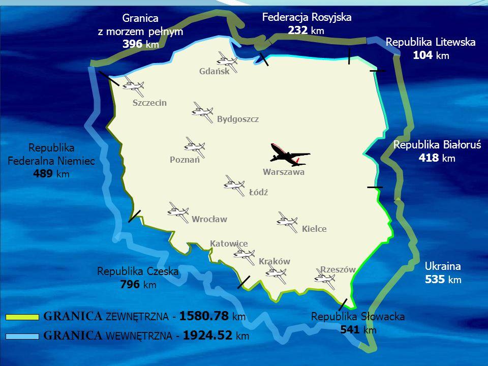 Warszawa Poznań Katowice Kraków Rzeszów Wrocław Gdańsk Szczecin Granica z morzem pełnym 396 km Federacja Rosyjska 232 km Republika Białoruś 418 km Rep