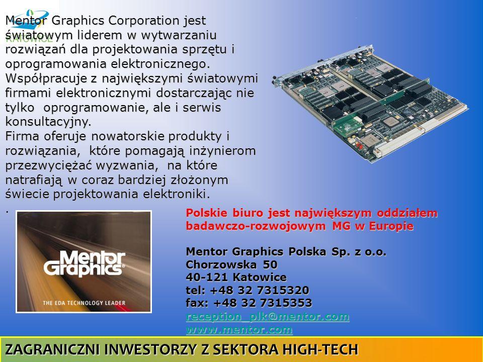 Mentor Graphics Corporation jest światowym liderem w wytwarzaniu rozwiązań dla projektowania sprzętu i oprogramowania elektronicznego. Współpracuje z