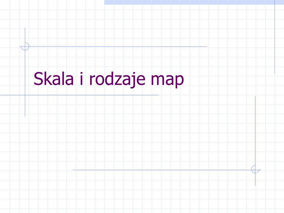Skala i rodzaje map