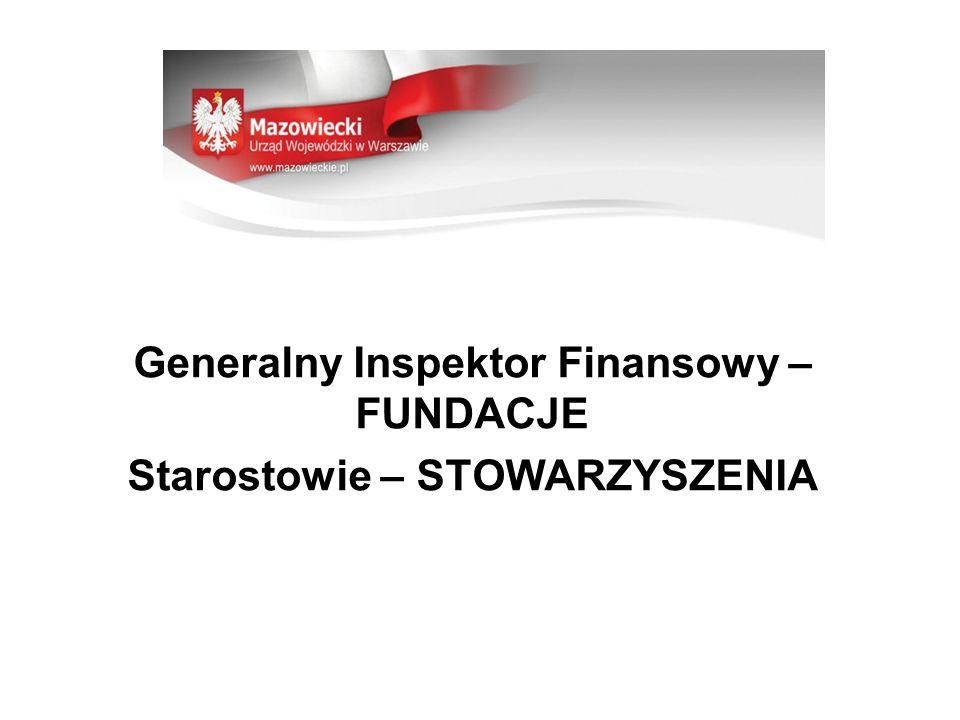 Generalny Inspektor Finansowy – FUNDACJE Starostowie – STOWARZYSZENIA
