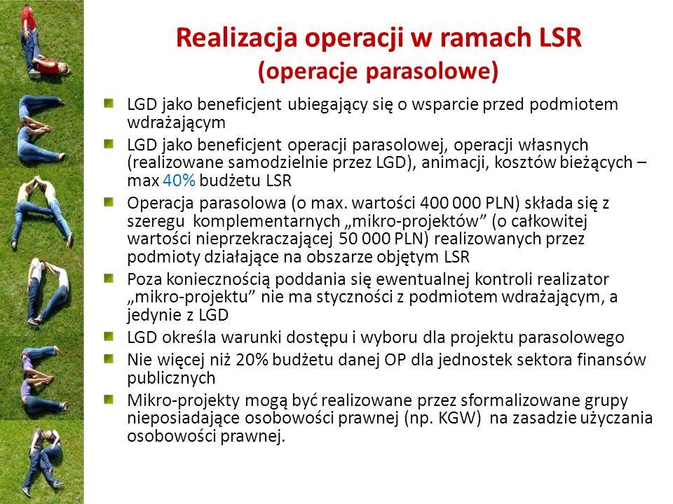 Realizacja operacji w ramach LSR (operacje parasolowe) LGD jako beneficjent ubiegający się o wsparcie przed podmiotem wdrażającym LGD jako beneficjent
