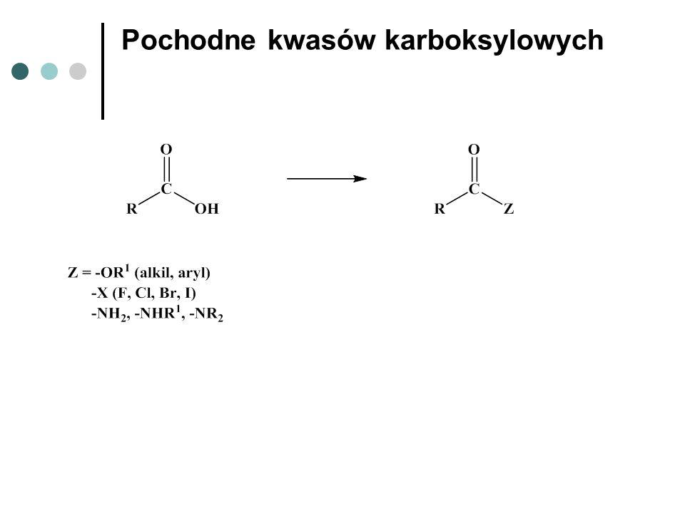 Pochodne kwasów karboksylowych