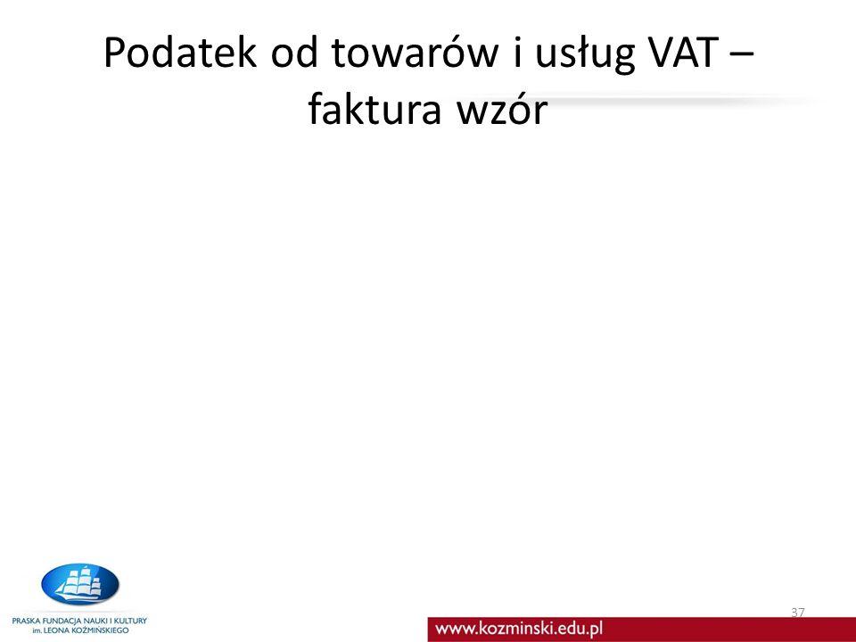 Podatek od towarów i usług VAT – faktura wzór 37
