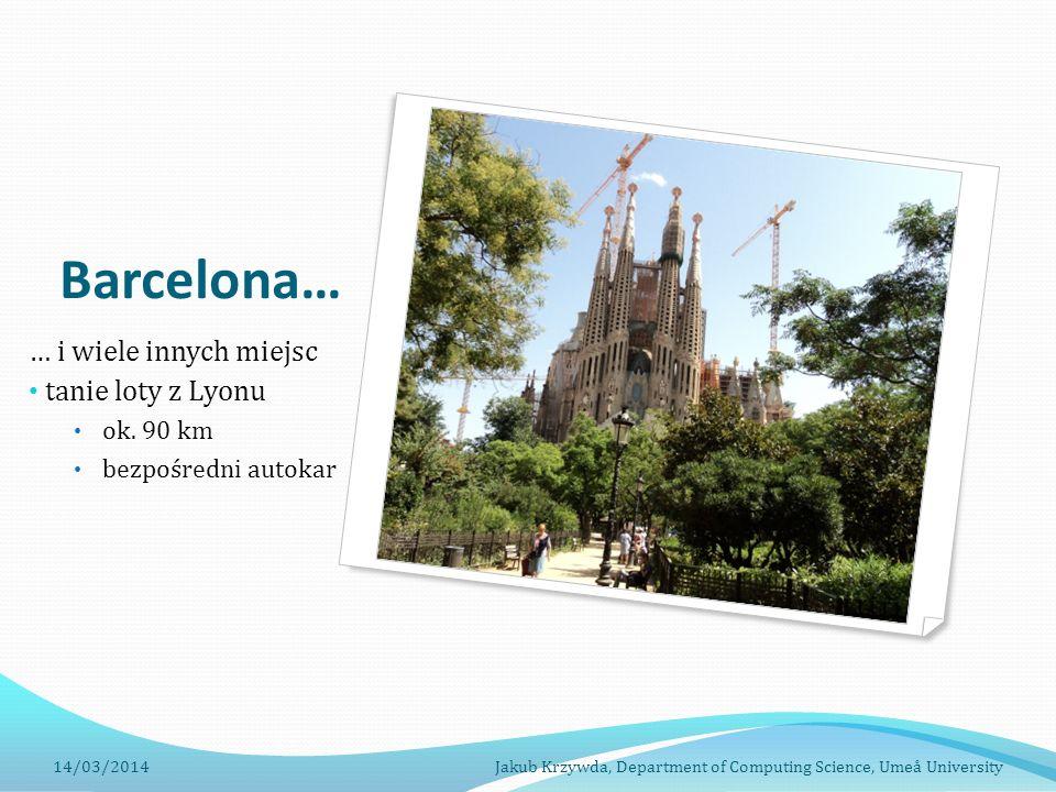 Barcelona… … i wiele innych miejsc tanie loty z Lyonu ok.