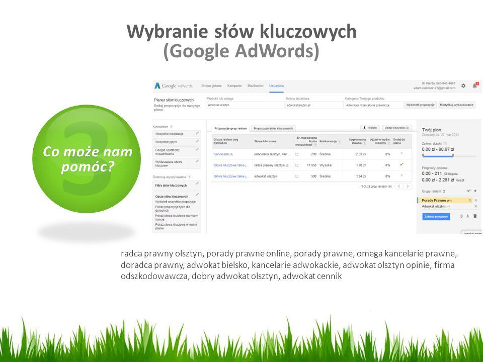 Wybranie słów kluczowych (Google AdWords) 3 Co może nam pomóc? radca prawny olsztyn, porady prawne online, porady prawne, omega kancelarie prawne, dor