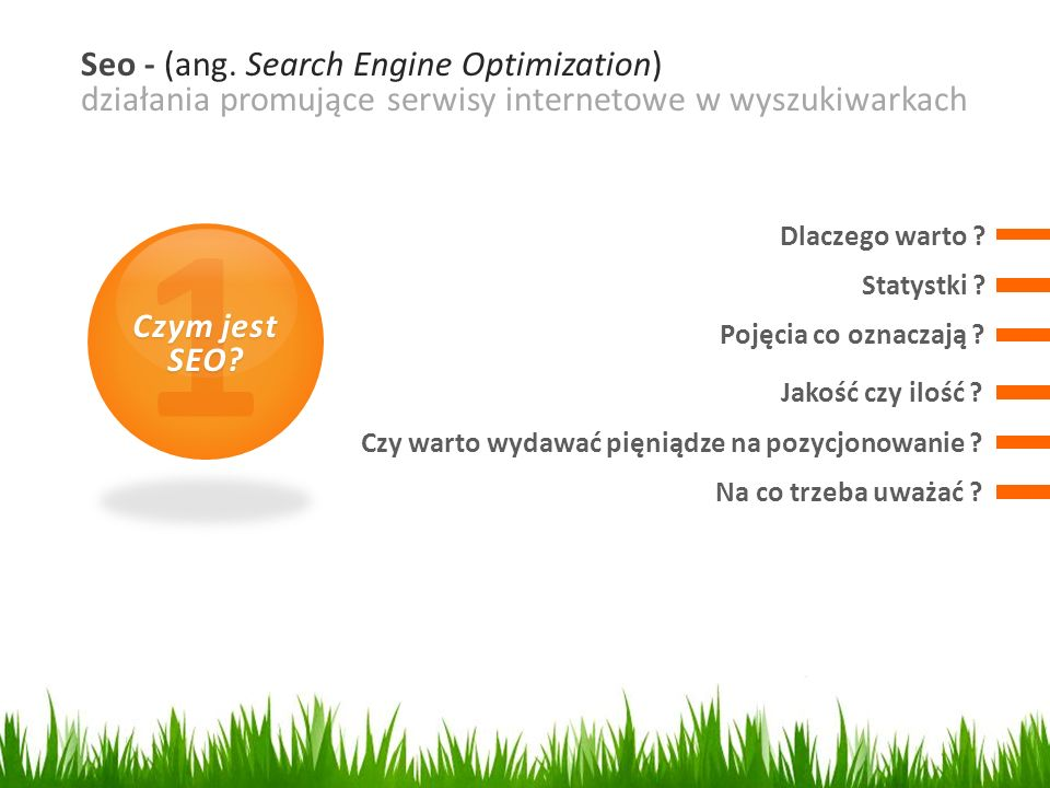 Seo - (ang. Search Engine Optimization) działania promujące serwisy internetowe w wyszukiwarkach Statystki ? 1 Czym jest SEO? Dlaczego warto ? Pojęcia