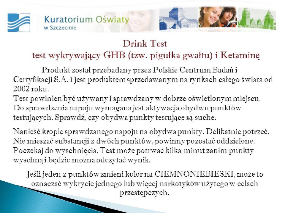 Drink Test test wykrywaj ą cy GHB (tzw.