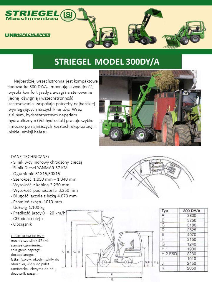 STRIEGEL MODEL 300DY/A Najbardziej wszechstronna jest kompaktowa ładowarka 300 DY/A. Imponująca wydajność, wysoki komfort jazdy z uwagi na sterowanie