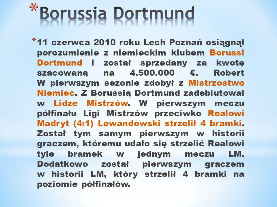 * 11 czerwca 2010 roku Lech Poznań osiągnął porozumienie z niemieckim klubem Borussi Dortmund i został sprzedany za kwotę szacowaną na 4.500.000. Robe