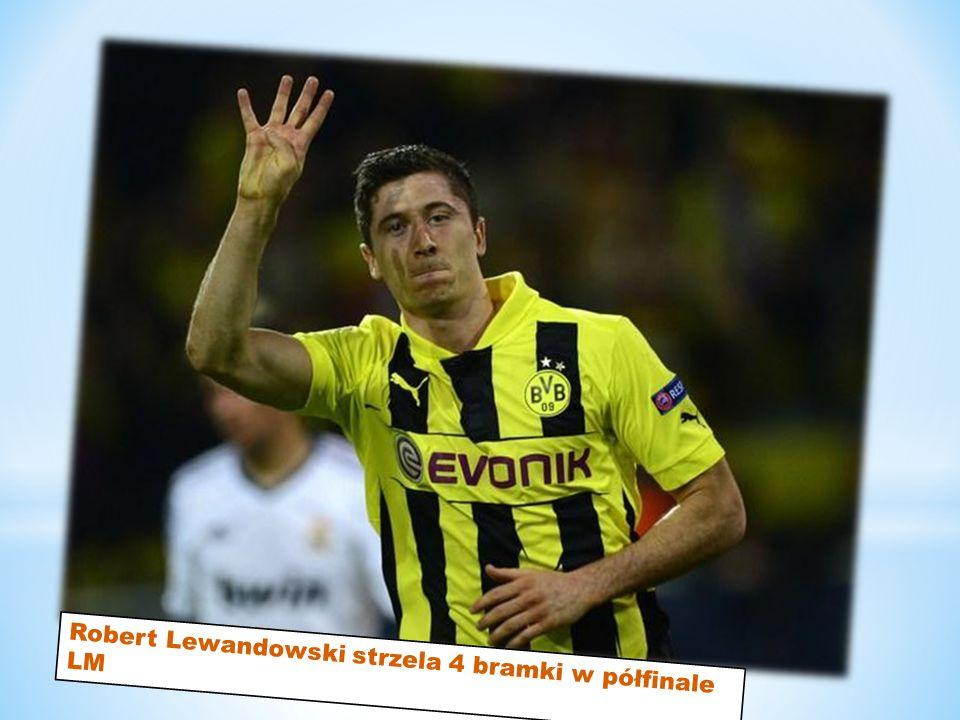 Robert Lewandowski strzela 4 bramki w półfinale LM