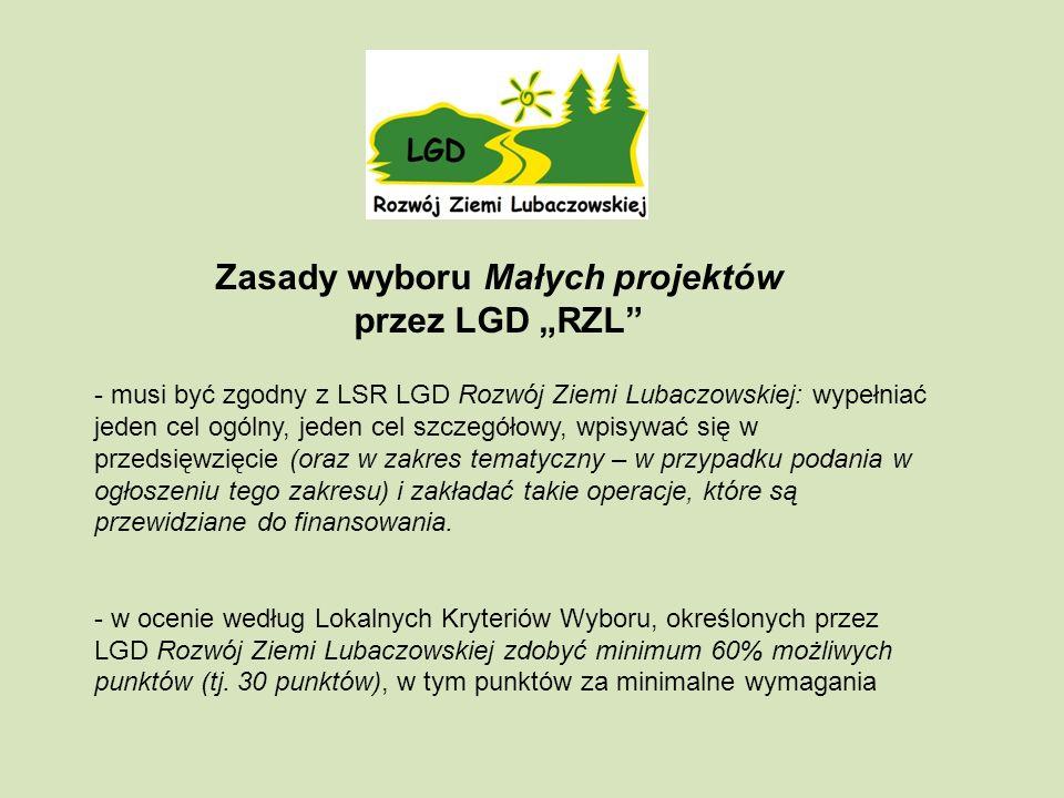 - musi być zgodny z LSR LGD Rozwój Ziemi Lubaczowskiej: wypełniać jeden cel ogólny, jeden cel szczegółowy, wpisywać się w przedsięwzięcie (oraz w zakres tematyczny – w przypadku podania w ogłoszeniu tego zakresu) i zakładać takie operacje, które są przewidziane do finansowania.