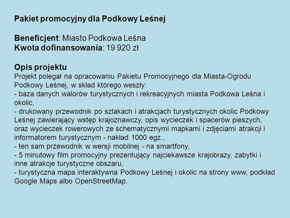 Pakiet promocyjny dla Podkowy Leśnej Beneficjent: Miasto Podkowa Leśna Kwota dofinansowania: 19 920 zł Opis projektu Projekt polegał na opracowaniu Pa