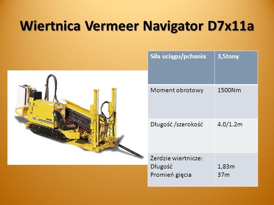Wiertnica Vermeer Navigator D7x11a Siła uciągu/pchania3,5tony Moment obrotowy1500Nm Długość /szerokość4.0/1.2m Żerdzie wiertnicze: Długość Promień gięcia 1,83m 37m