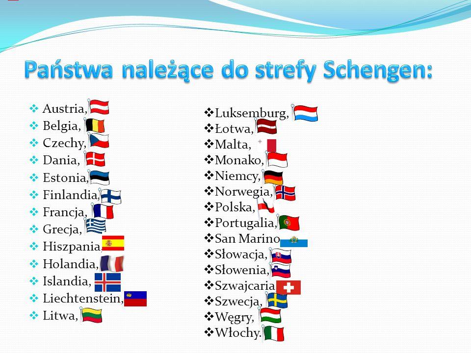 Austria, Belgia, Czechy, Dania, Estonia, Finlandia, Francja, Grecja, Hiszpania, Holandia, Islandia, Liechtenstein, Litwa, Luksemburg, Łotwa, Malta, Monako, Niemcy, Norwegia, Polska, Portugalia, San Marino, Słowacja, Słowenia, Szwajcaria, Szwecja, Węgry, Włochy.