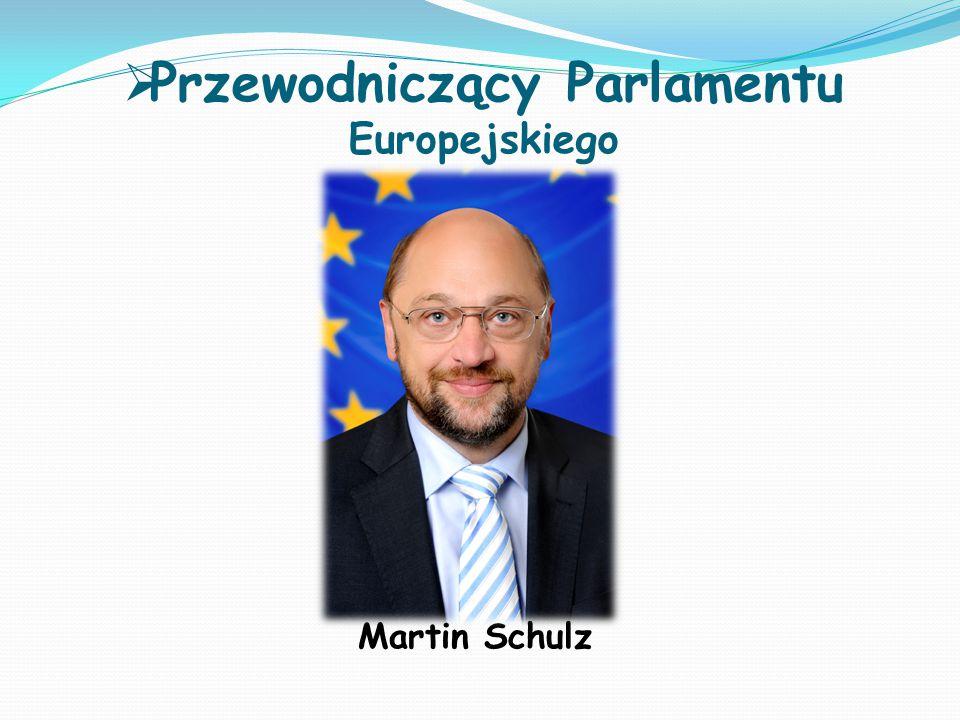 Przewodniczący Parlamentu Europejskiego Martin Schulz