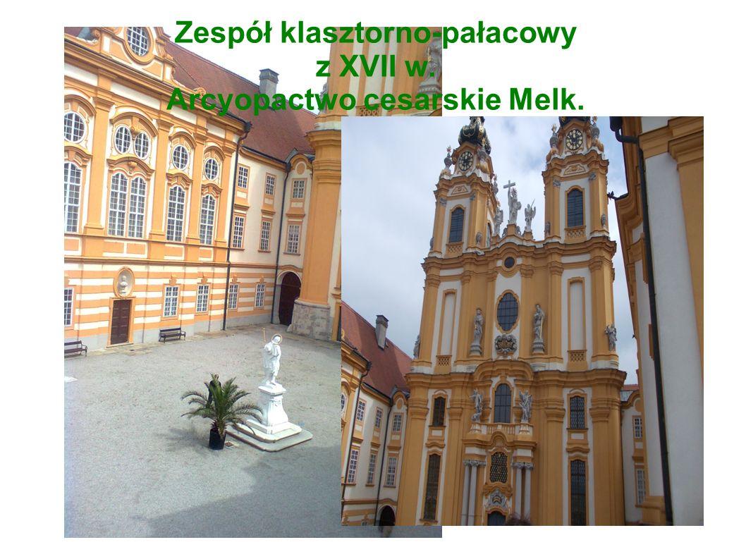 Zespół klasztorno-pałacowy z XVII w. Arcyopactwo cesarskie Melk.
