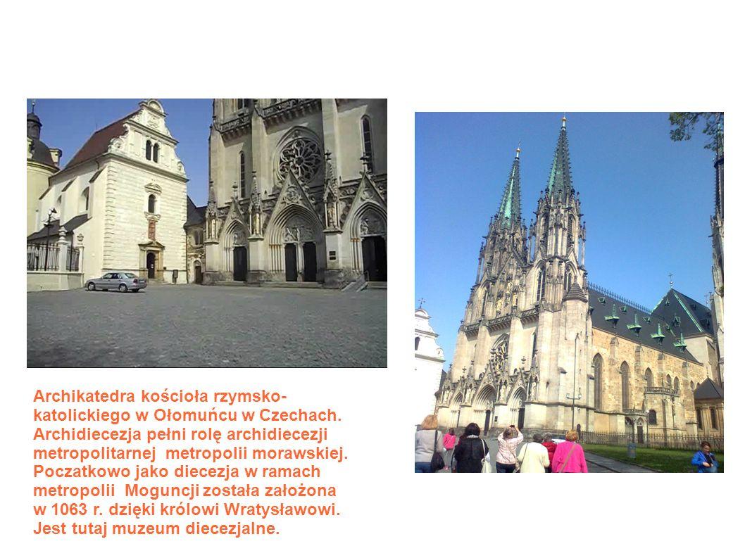 Archikatedra kościoła rzymsko- katolickiego w Ołomuńcu w Czechach.