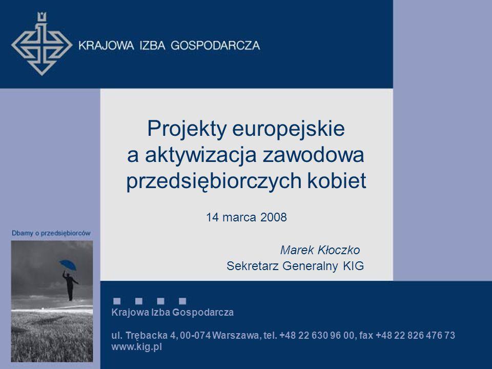 Krajowa Izba Gospodarcza ul. Trębacka 4, 00-074 Warszawa, tel.