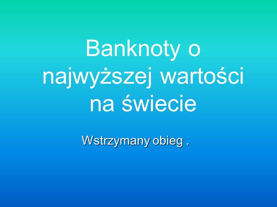 Najwyższy na świecie nominał banknotu kiedykolwiek wydany Węgry (1946) 100 Quintillion Pengo 100 Quintillion Pengo /zer nie drukowano/ (100,000,000,000,000,000,000)