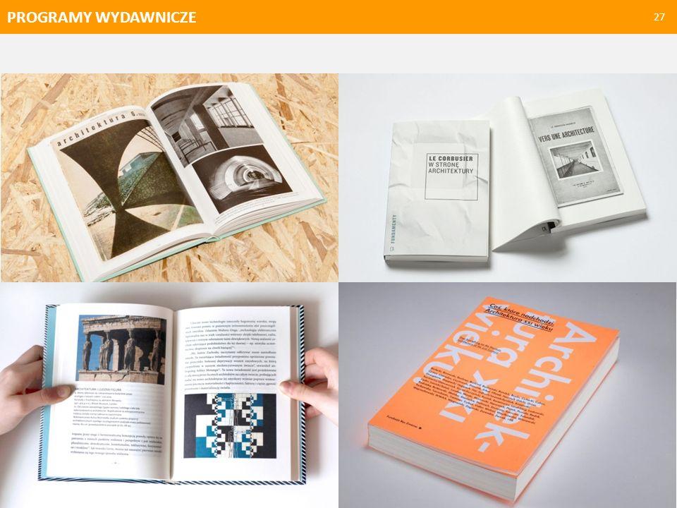 PROGRAMY WYDAWNICZE 28 Wydawnictwa architektoniczne W kształceniu polskich architektów brakuje namysłu, teoria architektury nie zajmuje ważnego miejsca w programie studiów architektonicznych polskich politechnik.