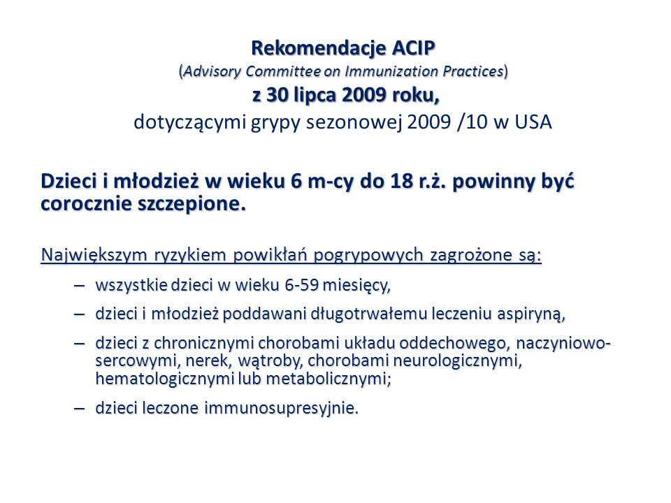 Rekomendacje ACIP (Advisory Committee on Immunization Practices) z 30 lipca 2009 roku, Rekomendacje ACIP (Advisory Committee on Immunization Practices