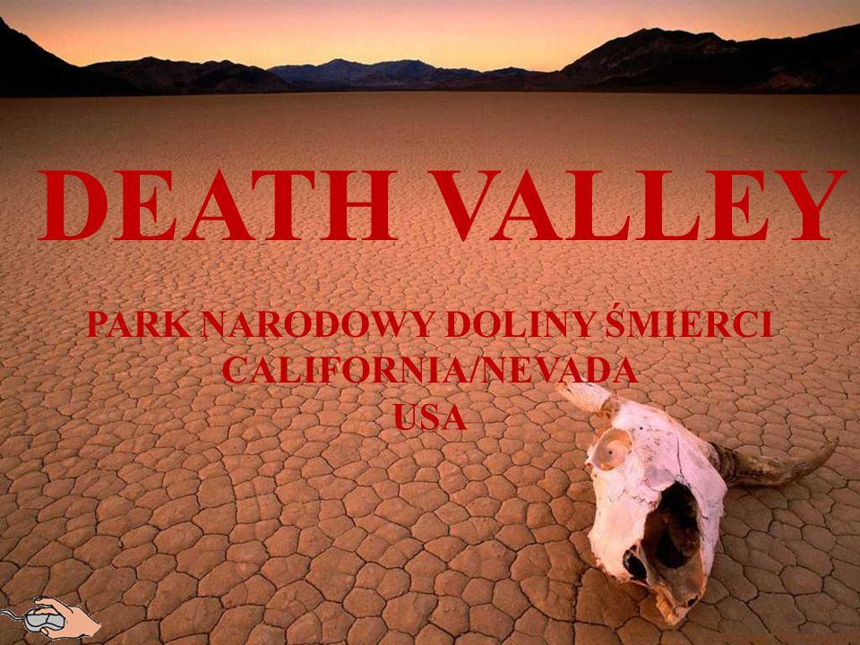 DEATH VALLEY PARK NARODOWY DOLINY ŚMIERCI CALIFORNIA/NEVADA USA