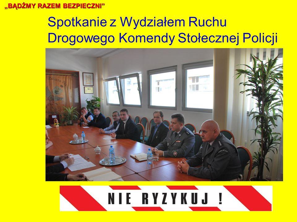 Spotkanie z Wydziałem Ruchu Drogowego Komendy Stołecznej Policji BĄDŹMY RAZEM BEZPIECZNI