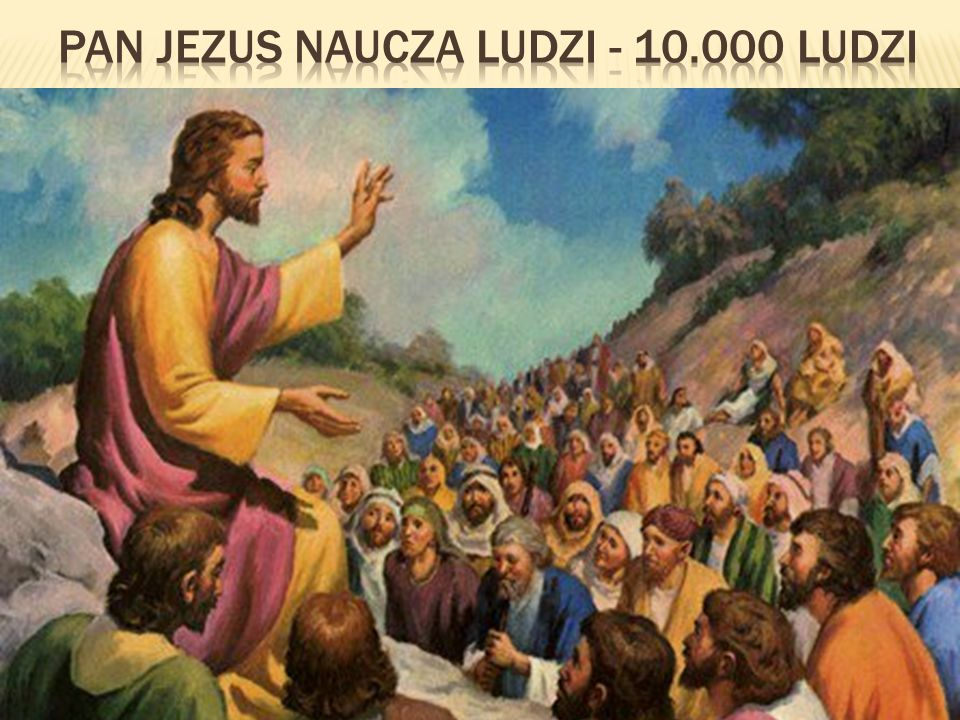 2 10.000 5 Pan Jezus chlebów (breads) ludzi (people) ryby (fishes)