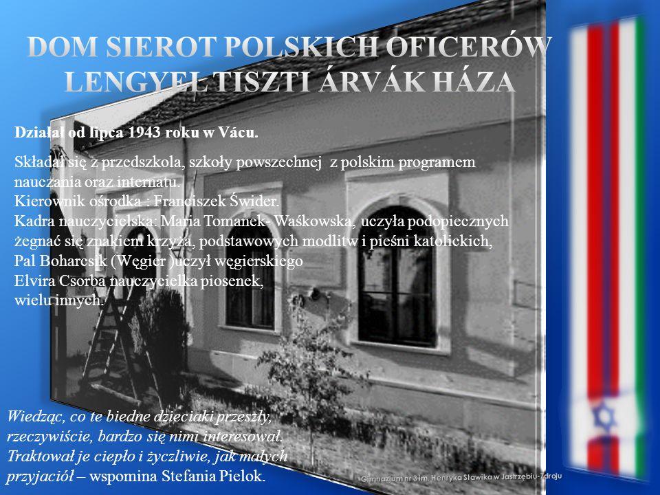 Gimnazjum nr 3 im. Henryka Sławika w Jastrzębiu-Zdroju Działał od lipca 1943 roku w Vácu. Składał się z przedszkola, szkoły powszechnej z polskim prog