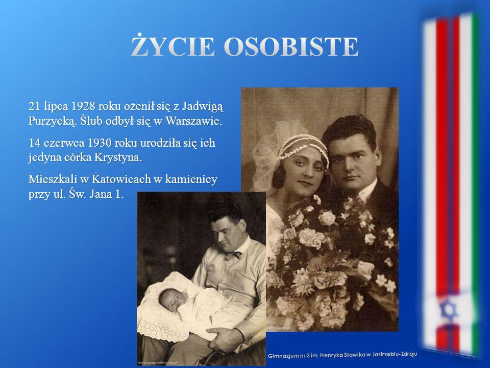 Gimnazjum nr 3 im. Henryka Sławika w Jastrzębiu-Zdroju 21 lipca 1928 roku ożenił się z Jadwigą Purzycką. Ślub odbył się w Warszawie. 14 czerwca 1930 r