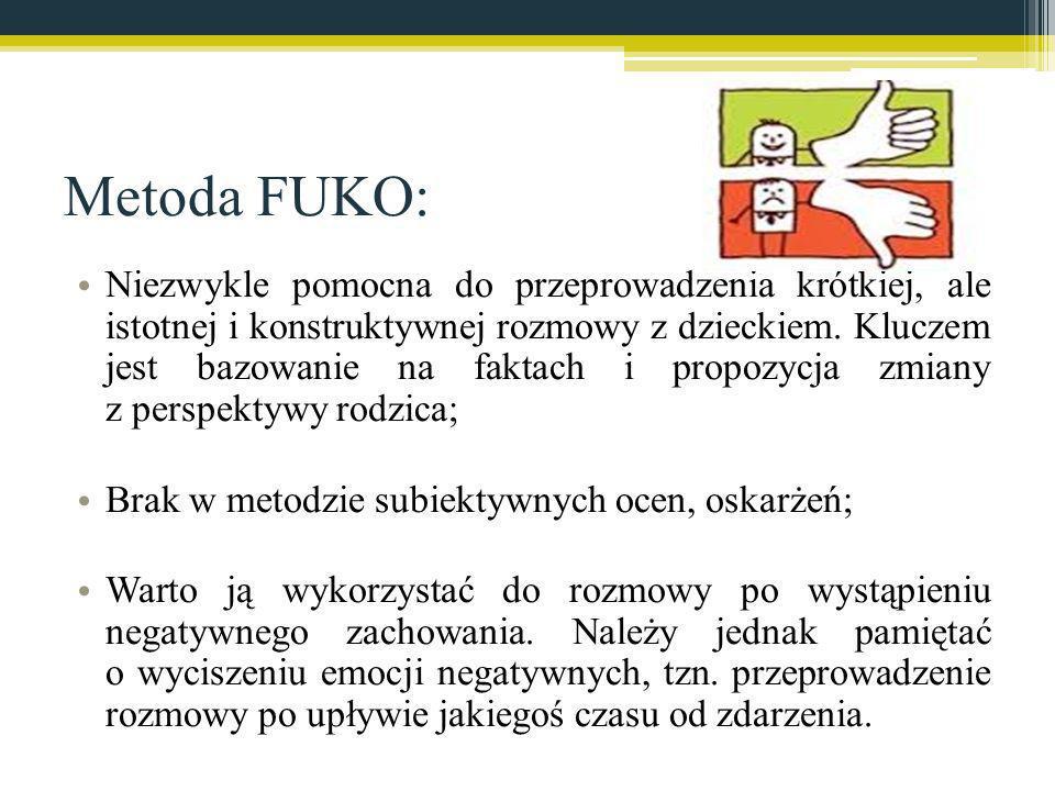 Metoda FUKO: Niezwykle pomocna do przeprowadzenia krótkiej, ale istotnej i konstruktywnej rozmowy z dzieckiem. Kluczem jest bazowanie na faktach i pro