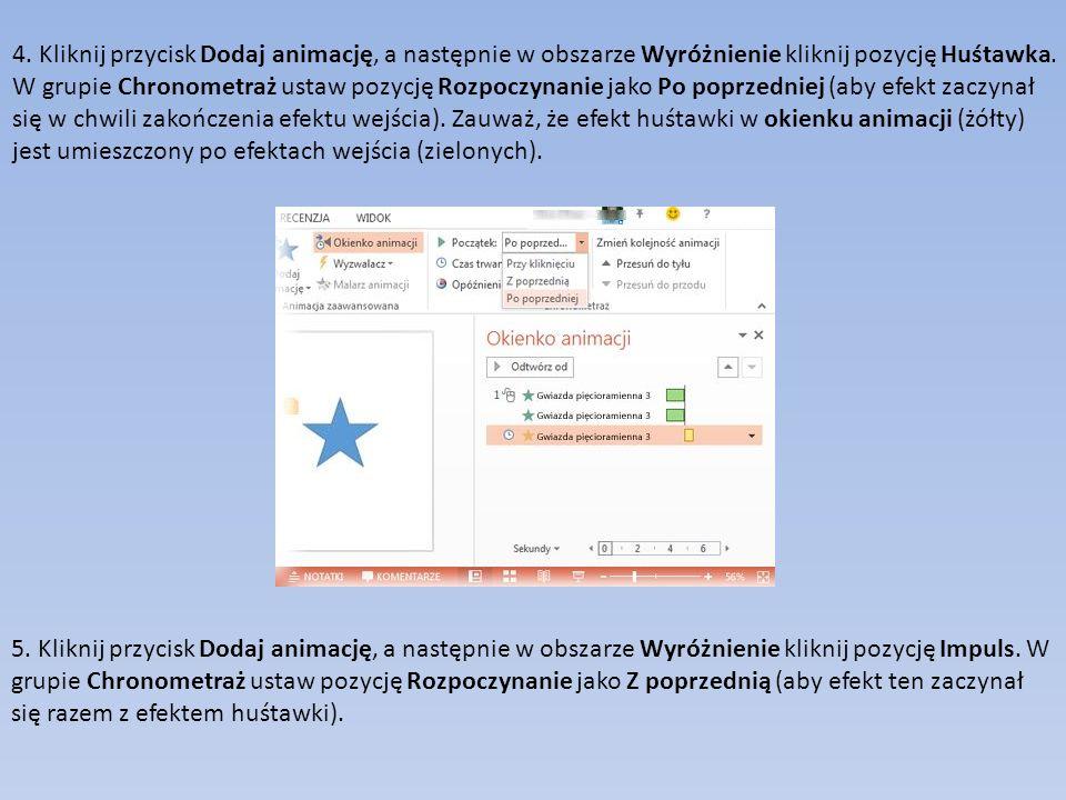 4.Kliknij przycisk Dodaj animację, a następnie w obszarze Wyróżnienie kliknij pozycję Huśtawka.