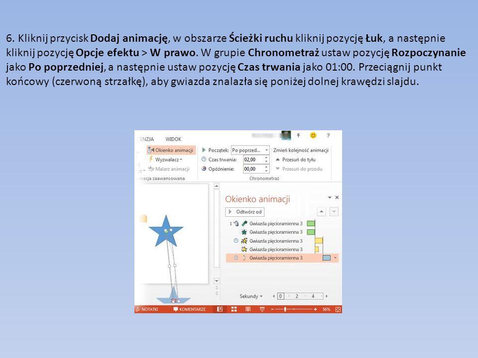 6. Kliknij przycisk Dodaj animację, w obszarze Ścieżki ruchu kliknij pozycję Łuk, a następnie kliknij pozycję Opcje efektu > W prawo. W grupie Chronom
