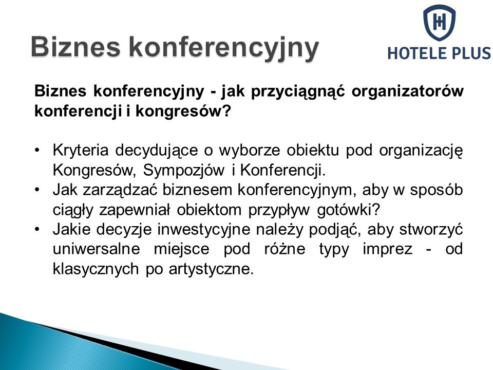 Biznes konferencyjny - jak przyciągnąć organizatorów konferencji i kongresów.